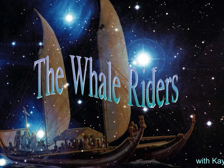 The Whale Riders - a talk by Kay Leather